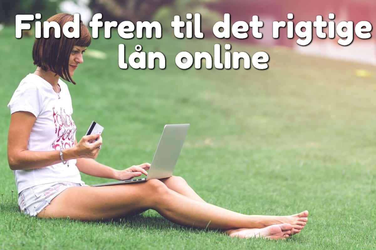 Find frem til det rigtige lån online
